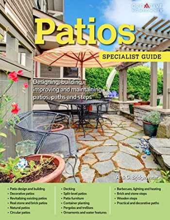 9781580117500-1580117503-Patios: Designing, Building, Improving, and Maintaining Patios, Paths and Steps (Creative Homeowner) (Specialist Guide)