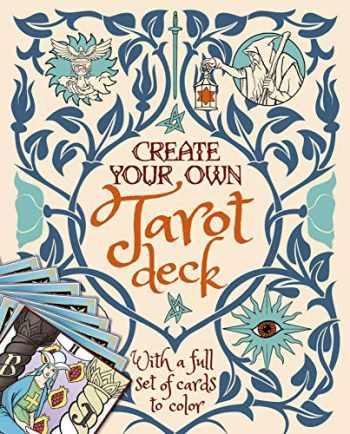 9781839404153-1839404159-Create Your Own Tarot Deck: With a Full Set of Cards to Color