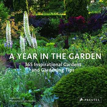 9783791384245-3791384244-A Year in the Garden: 365 Inspirational Gardens and Gardening Tips