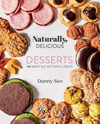9781423655374-1423655370-Naturally, Delicious Desserts