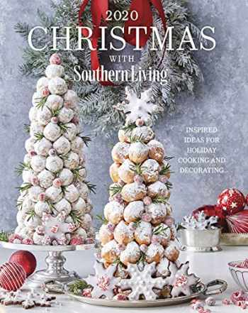 9781419750625-1419750623-2020 Christmas with Southern Living: Inspired Ideas for Holiday Cooking and Decorating