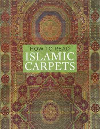9780300208092-030020809X-How to Read Islamic Carpets (The Metropolitan Museum of Art - How to Read)