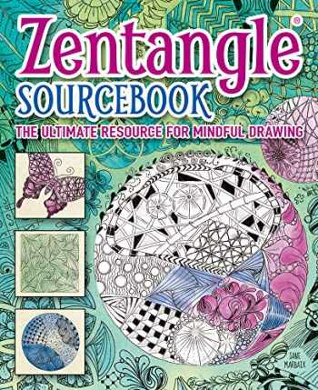 9781784282486-1784282480-Zentangle Sourcebook: The Ultimate Resource For Mindful Drawing