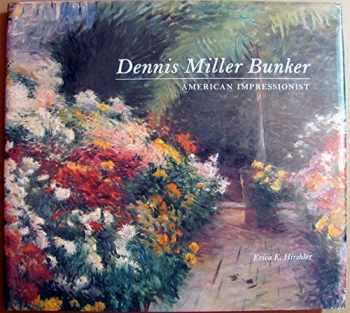 9780878464227-0878464220-Dennis Miller Bunker: American Impressionist