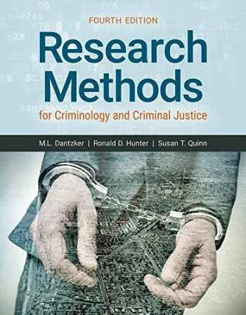 9781284113013-1284113019-Research Methods for Criminology and Criminal Justice