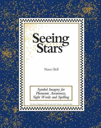 9780945856061-0945856067-Seeing Stars: Symbol Imagery for Phonemic Awareness, Sight Words and Spelling