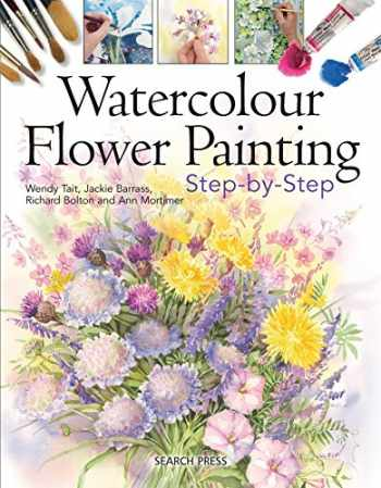 9781844487363-1844487369-Watercolour Flower Painting Step-By-Step