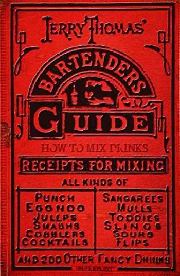 9781440453267-1440453268-Jerry Thomas' Bartenders Guide: How To Mix Drinks 1862 Reprint: A Bon Vivant's Companion
