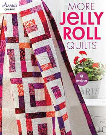9781590124192-1590124197-More Jelly Roll Quilts (Annie's Quilting)