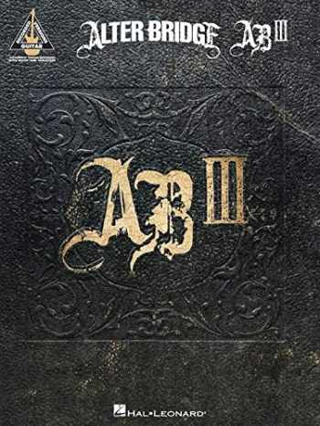 9781617804885-1617804886-Alter Bridge - AB III (Guitar Recorded Versions)