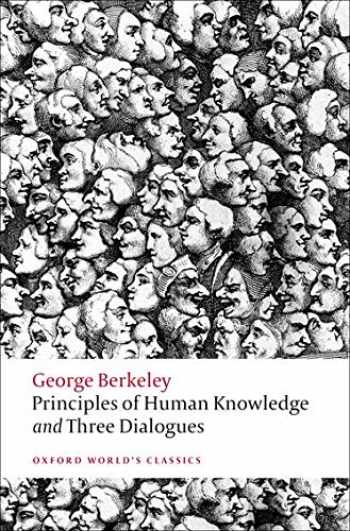 9780199555178-0199555176-Principles of Human Knowledge and Three Dialogues (Oxford World's Classics)