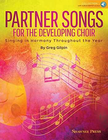 9781540012043-1540012042-Partner Songs for the Developing Choir: Ten 2-Part Reproducible Concert Chorals