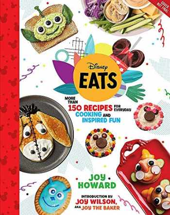 9781368049191-1368049192-Disney Eats: More than 150 Recipes for Everyday Cooking and Inspired Fun