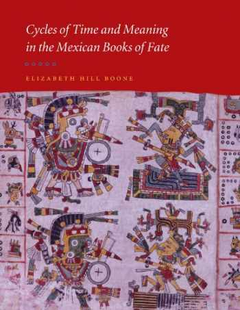9780292712638-0292712634-Cycles of Time and Meaning in the Mexican Books of Fate (Joe R. and Teresa Lozana Long Series in Latin American and Latino Art and Culture (Hardcover))