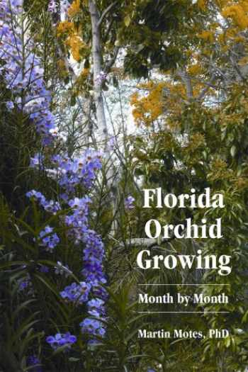 9780967434339-0967434335-Florida Orchid Growing Month by Month