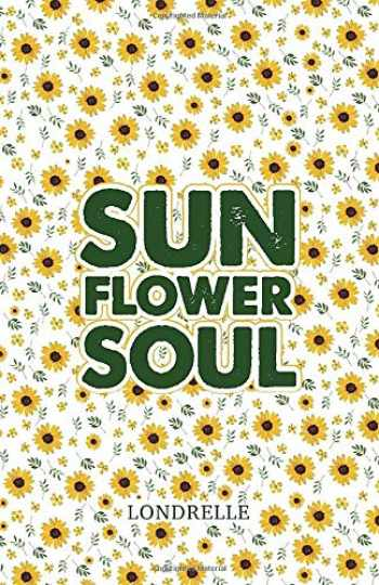 9781979969116-1979969116-Sunflower Soul: Daily Inspiration, Meditations, Prayers and Affirmations