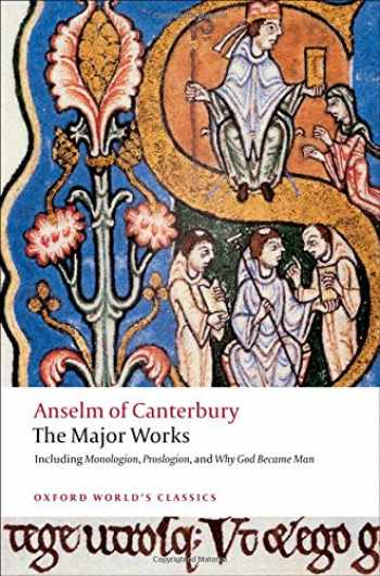 9780199540082-019954008X-Anselm of Canterbury: The Major Works (Oxford World's Classics)