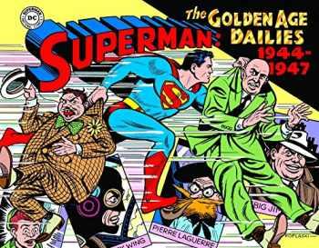 9781684051977-1684051975-Superman: The Golden Age Newspaper Dailies: 1944-1947 (Superman Golden Age Dailies)