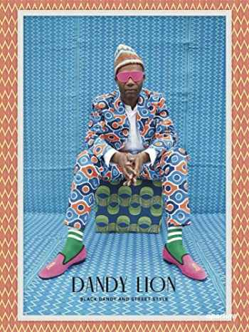 9781597113892-1597113891-Dandy Lion: The Black Dandy and Street Style