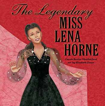 9781481468244-1481468243-The Legendary Miss Lena Horne