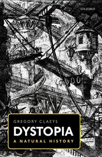 9780198785682-0198785682-Dystopia: A Natural History