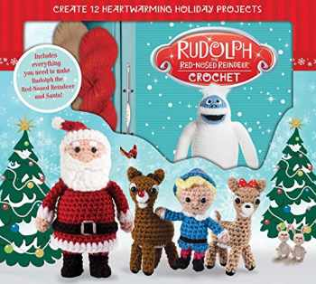9781626866577-1626866570-Rudolph the Red-Nosed Reindeer Crochet (Crochet Kits)