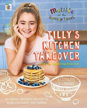 9781473652255-1473652251-Matilda & The Ramsay Bunch: Tilly's Kitchen Takeover
