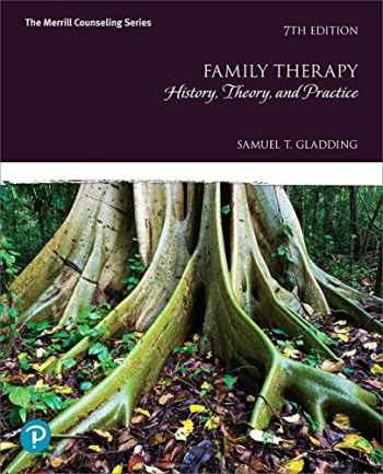 9780134785257-0134785258-Family Therapy: History, Theory, and Practice plus MyLab Counseling with Pearson eText -- Access Card Package (7th Edition) (What's New in Counseling)