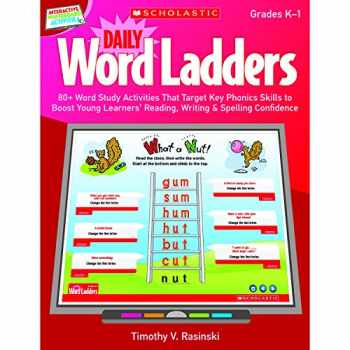9780545374859-0545374855-Interactive Whiteboard Activities: Daily Word Ladders (Gr. K–1): 80+ Word Study Activities That Target Key Phonics Skills to Boost Young Learners' ... Whiteboard Activities (Scholastic))