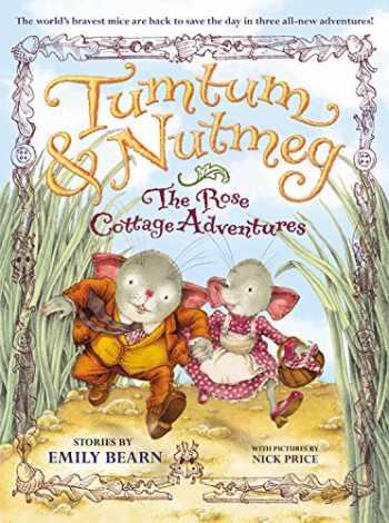 9780316085984-0316085987-THE ROSE COTTAGE TALES (Tumtum & Nutmeg, 2)