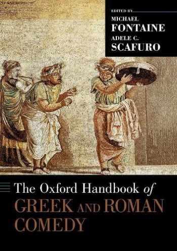 9780190887216-0190887214-The Oxford Handbook of Greek and Roman Comedy (Oxford Handbooks)
