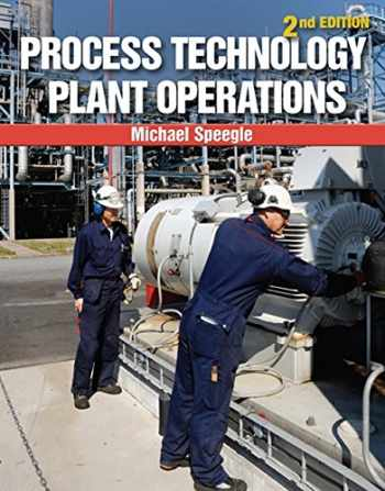 9781133950158-1133950159-Process Technology Plant Operations