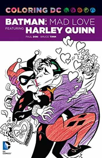 9781401266141-1401266142-Coloring DC: Batman: Mad Love Featuring Harley Quinn (Dc Comics Coloring Book)