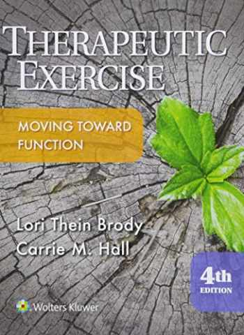 9781496302342-1496302346-Therapeutic Exercise (Therapeutic Exercise Moving Toward Function)