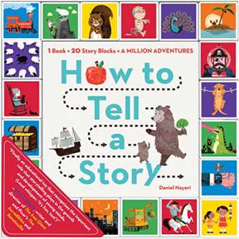 9780761184577-0761184570-How to Tell a Story: 1 Book + 20 Story Blocks = A Million Adventures