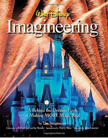 9781423107668-1423107667-Walt Disney Imagineering: A Behind the Dreams Look at Making More Magic Real (A Walt Disney Imagineering Book)