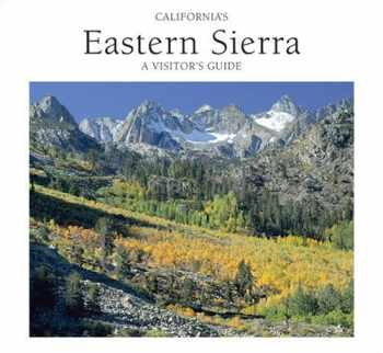 9780962850509-0962850500-California's Eastern Sierra: A Visitor's Guide