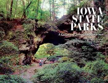 9781609387136-1609387139-Iowa State Parks: A Century of Stewardship, 1920-2020