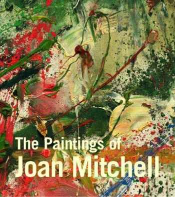 9780520235700-0520235703-The Paintings of Joan Mitchell