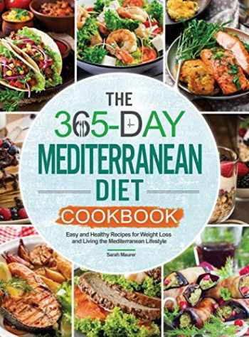 9781952613326-1952613329-The 365-Day Mediterranean Diet Cookbook: Easy and Healthy Recipes for Weight Loss and Living the Mediterranean Lifestyle