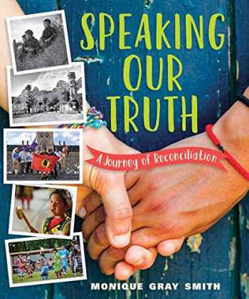 9781459815834-1459815831-Speaking Our Truth: A Journey of Reconciliation
