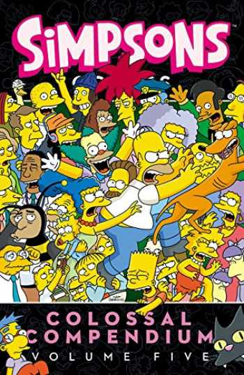 9780062567543-0062567543-Simpsons Comics Colossal Compendium: Volume 5