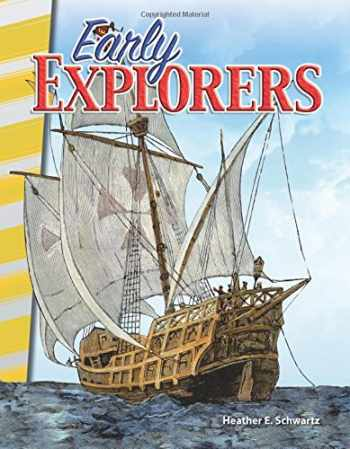 9781493830732-1493830732-Teacher Created Materials - Primary Source Readers: Early Explorers - Grades 4-5 - Guided Reading Level O