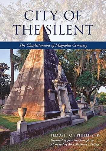 9781570038723-1570038724-City of the Silent: The Charlestonians of Magnolia Cemetery (Non Series)