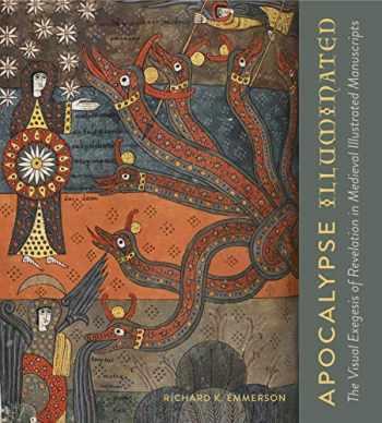 9780271078656-0271078650-Apocalypse Illuminated: The Visual Exegesis of Revelation in Medieval Illustrated Manuscripts