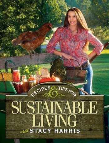 9781440235559-1440235554-Recipes and Tips for Sustainable Living