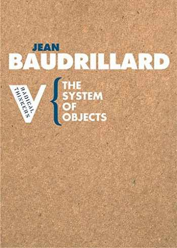 9781844670536-1844670538-The System of Objects (Radical Thinkers)