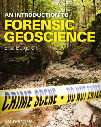 9781405160544-1405160543-An Introduction to Forensic Geoscience