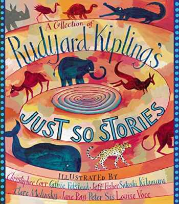 9781406301427-1406301426-A Collection of Rudyard Kipling's Just So Stories