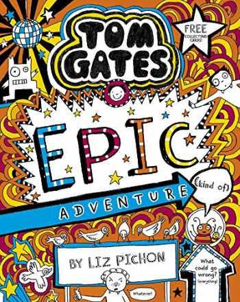 9781407193557-1407193554-Tom Gates 13: Tom Gates: Epic Adventure (kind of)